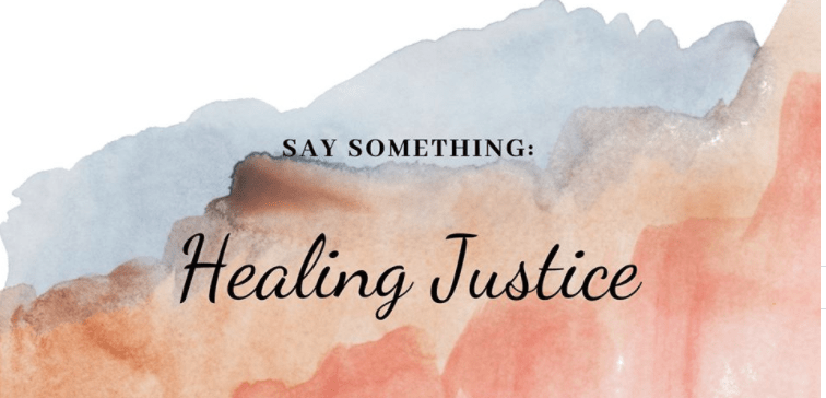 A Discussion on Healing Justice